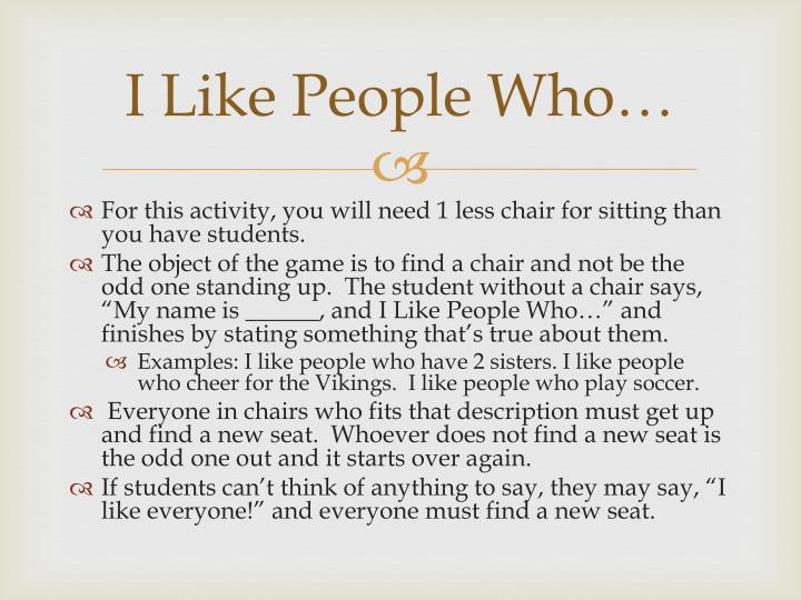 I Like People Who…