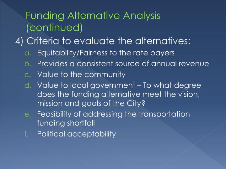 Funding Alternative Analysis (continued)
