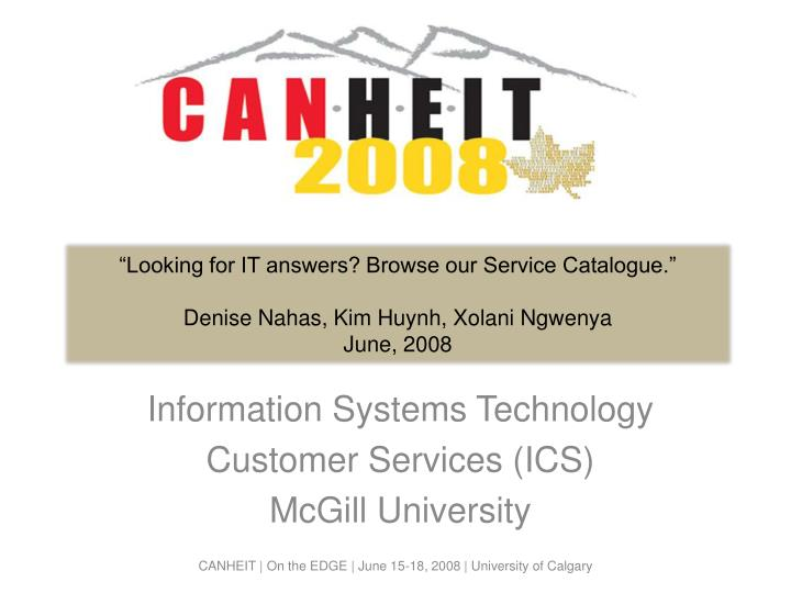 """""""Looking for IT answers? Browse our Service Catalogue."""""""