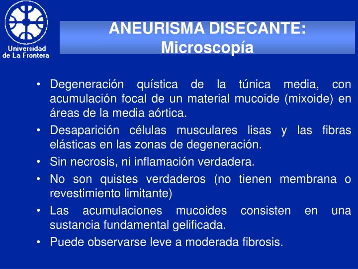 ANEURISMA DISECANTE: Microscopía