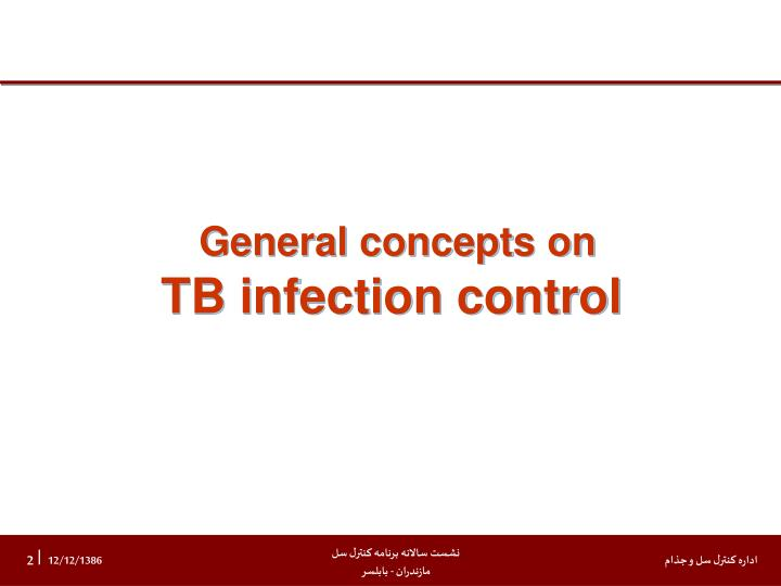 General concepts on tb infection control