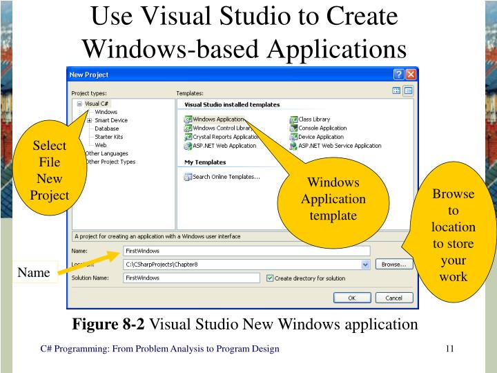 Use Visual Studio to Create Windows-based Applications