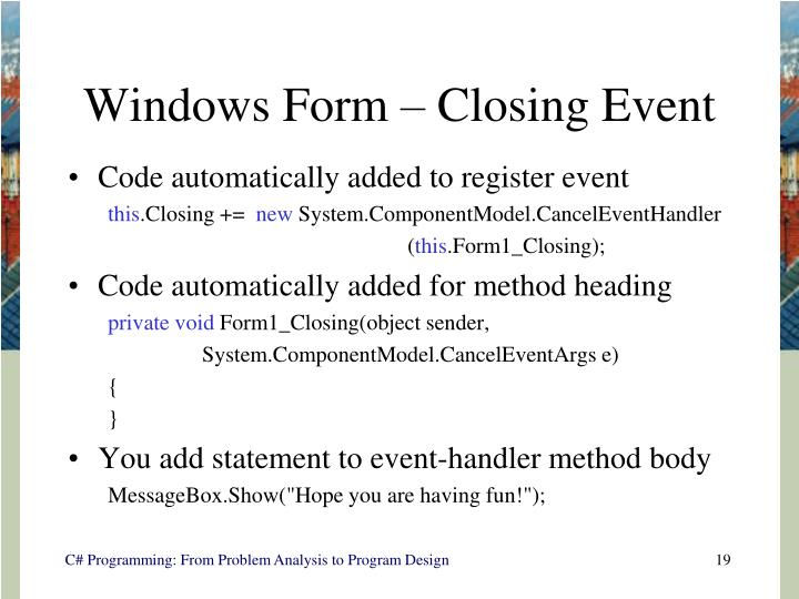 Windows Form – Closing Event