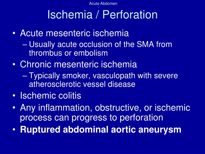 Ischemia / Perforation