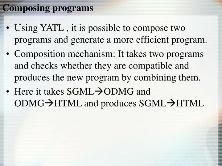Composing programs