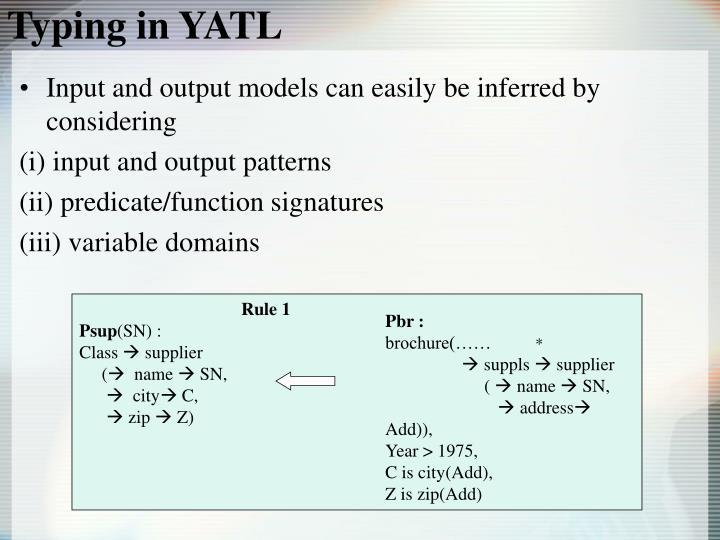 Typing in YATL
