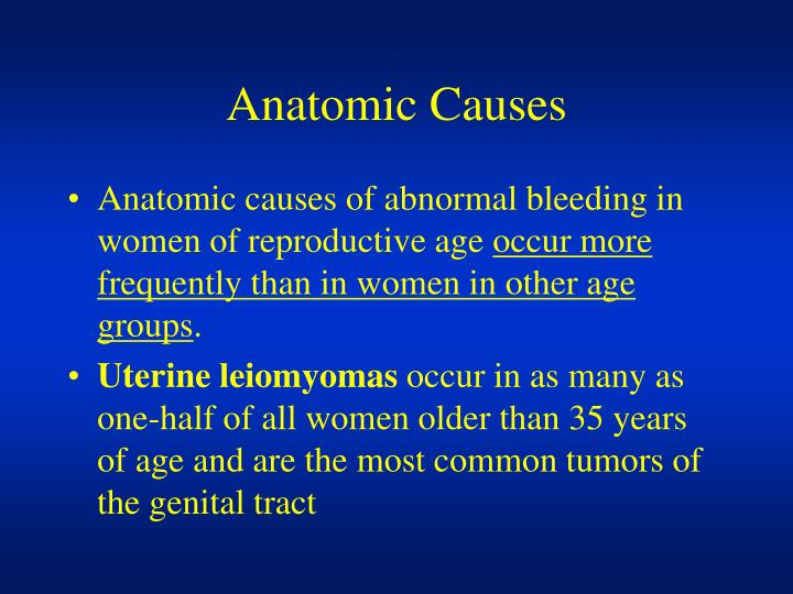 Anatomic Causes