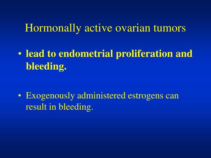 Hormonally active ovarian tumors