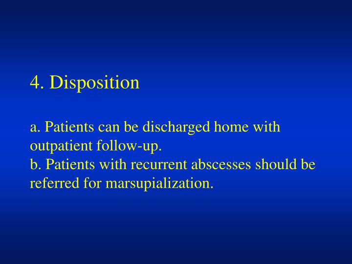 4. Disposition