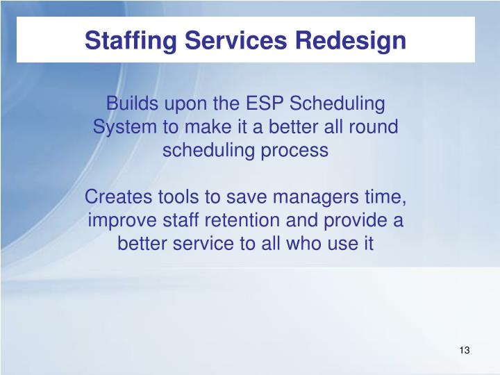 Staffing Services Redesign