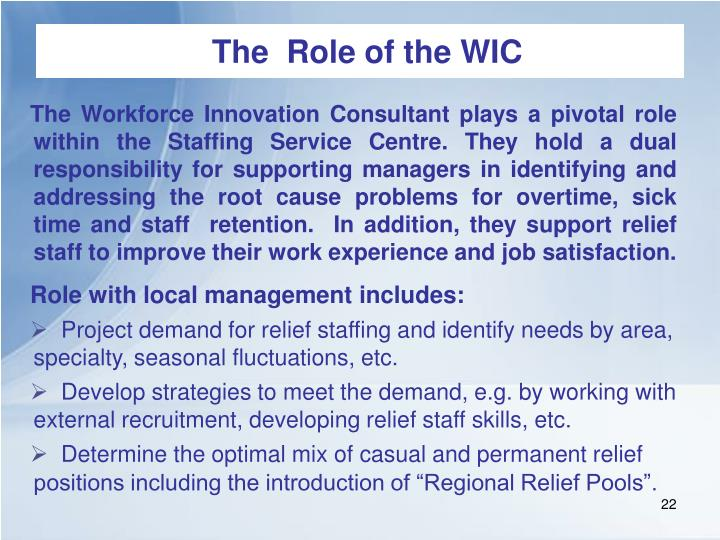 The  Role of the WIC