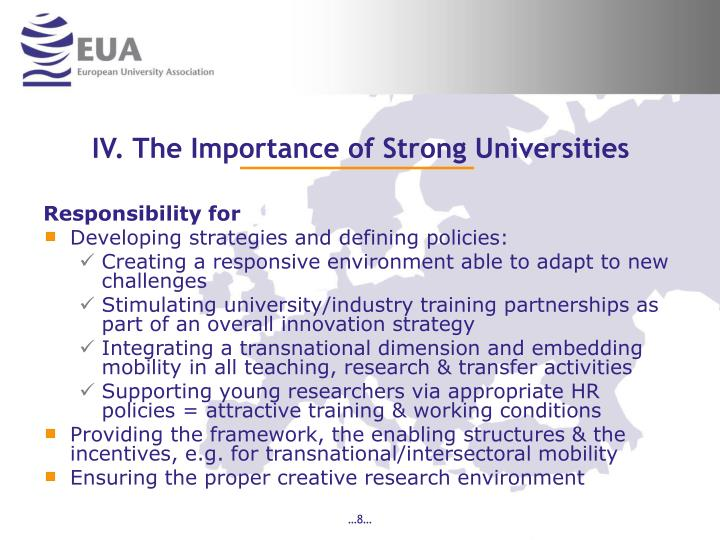 IV. The Importance of Strong Universities