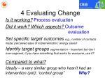 4 evaluating change1