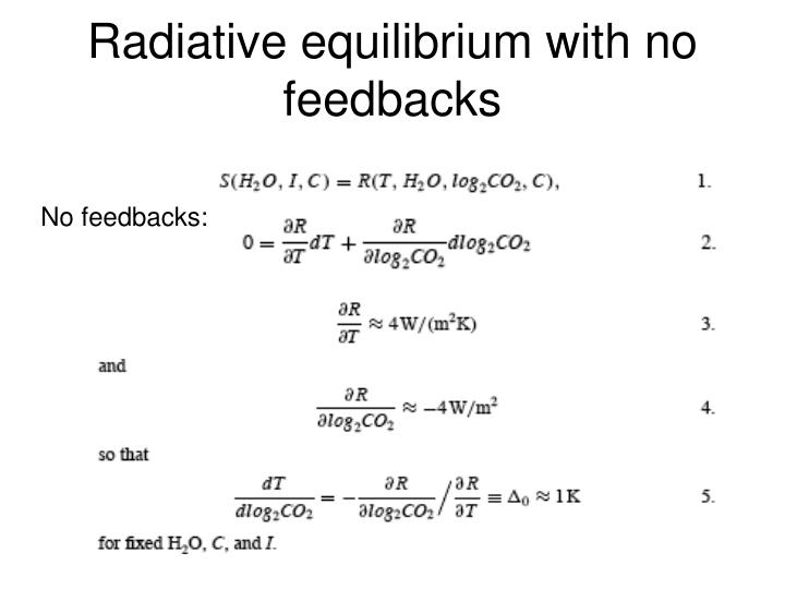 Radiative equilibrium with no feedbacks