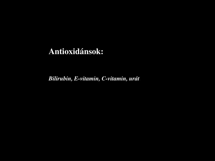 Antioxidánsok: