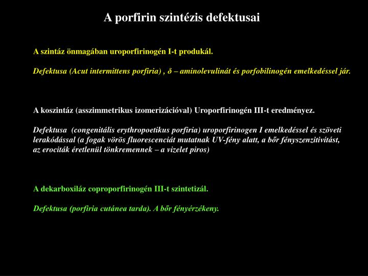 A porfirin szintézis defektusai