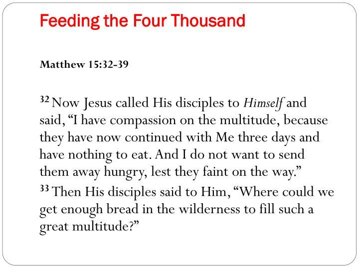 Feeding the Four Thousand