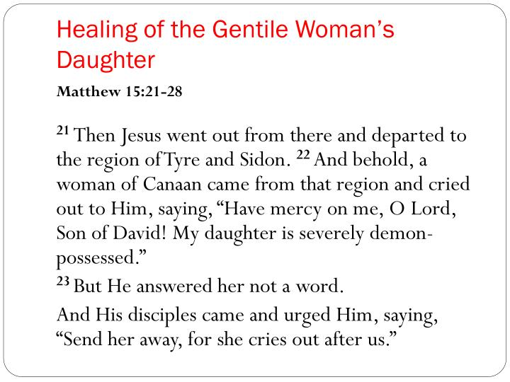 Healing of the Gentile Woman's Daughter