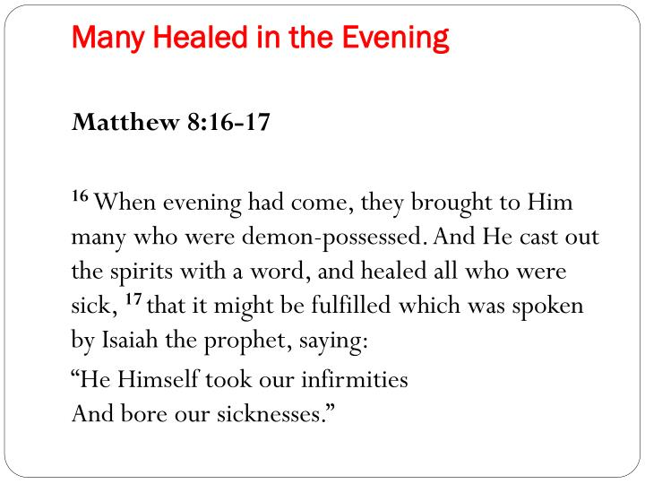 Many Healed in the Evening