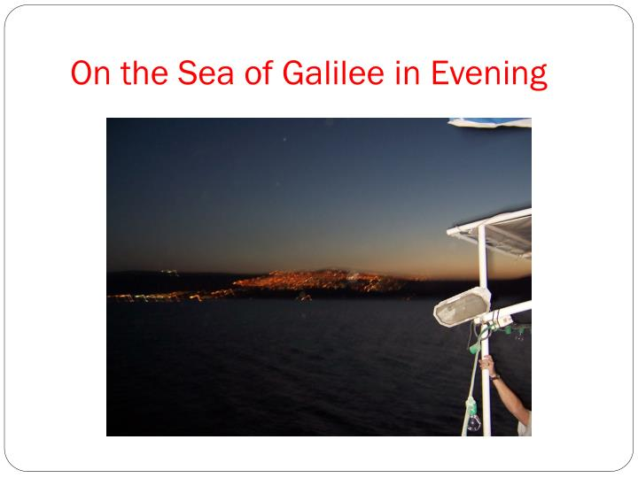 On the Sea of Galilee in Evening
