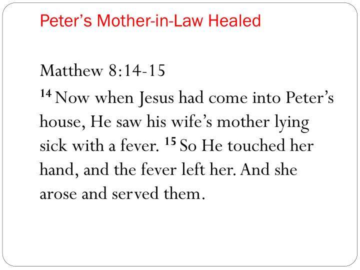 Peter's Mother-in-Law Healed