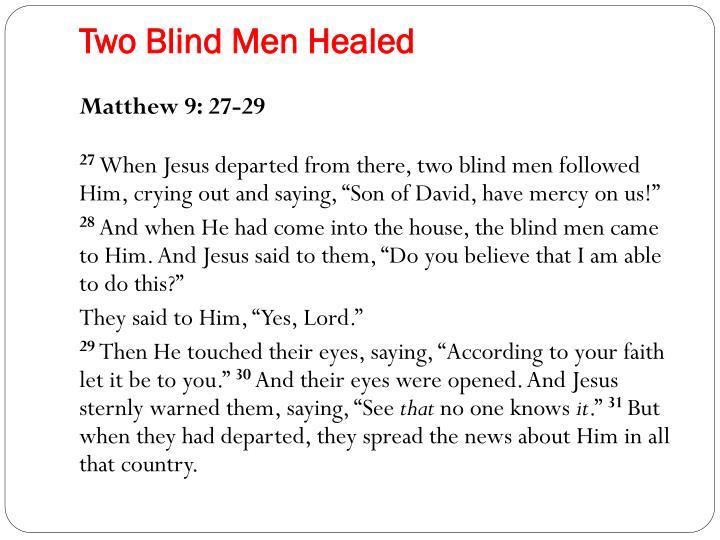 Two Blind Men Healed