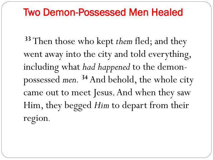 Two Demon-Possessed Men Healed