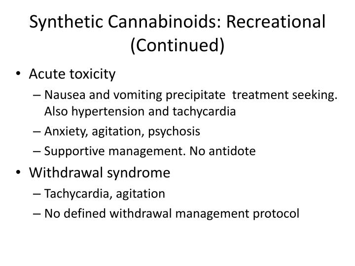 Synthetic Cannabinoids: Recreational (Continued)