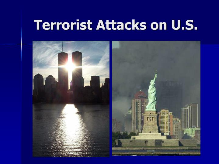 Terrorist Attacks on U.S.