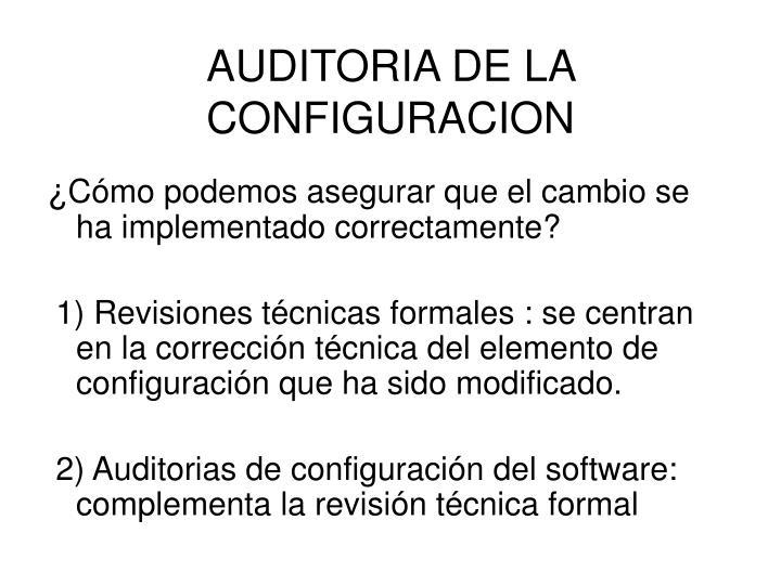AUDITORIA DE LA CONFIGURACION