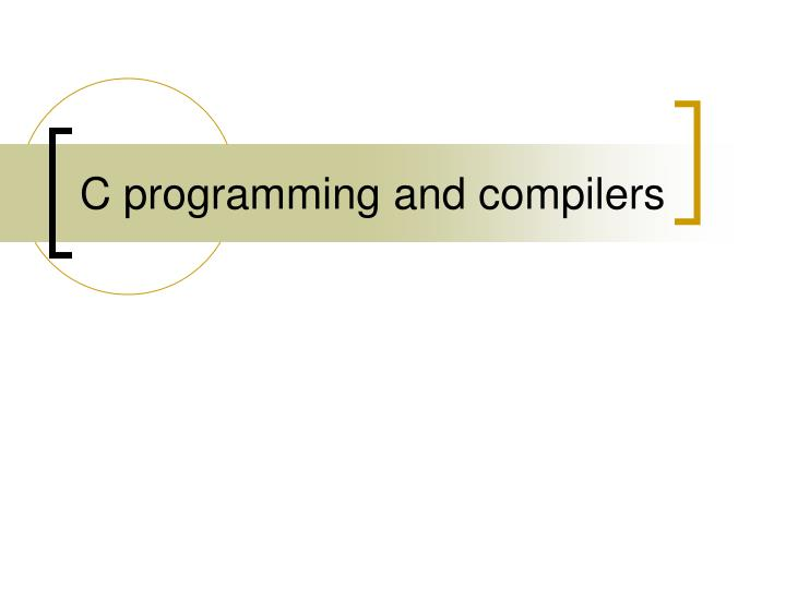 C programming and compilers