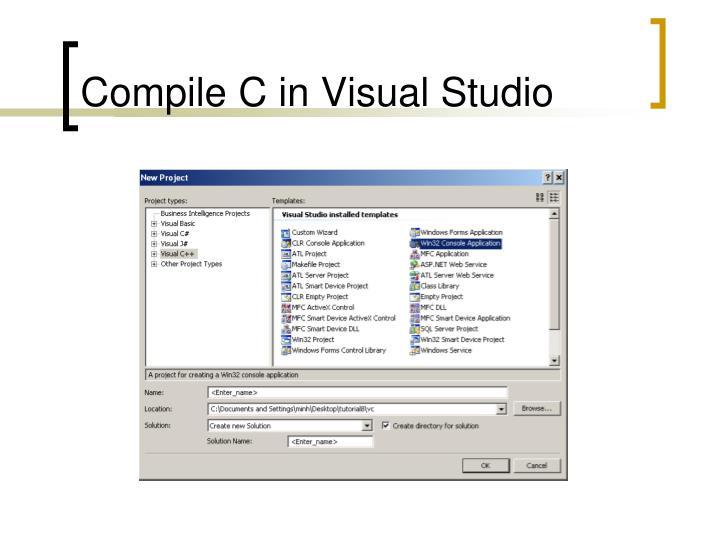 Compile C in Visual Studio