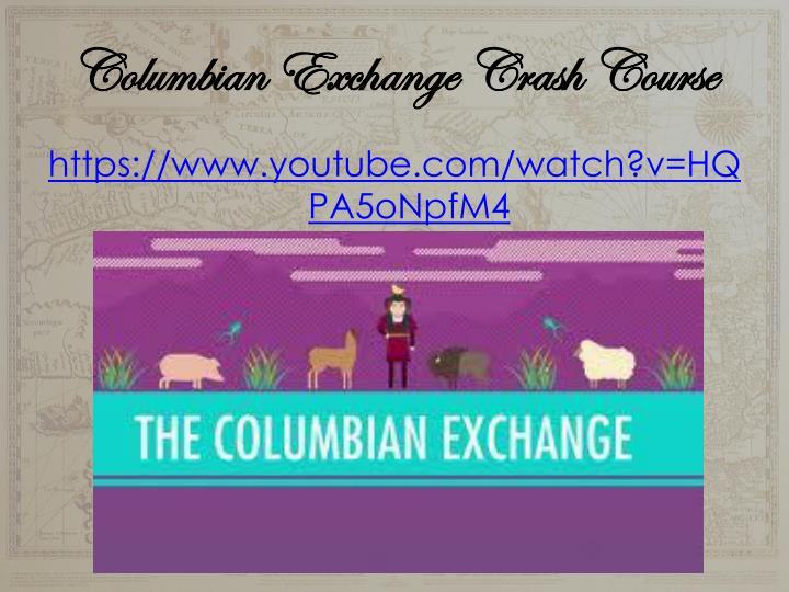 Columbian Exchange Crash Course