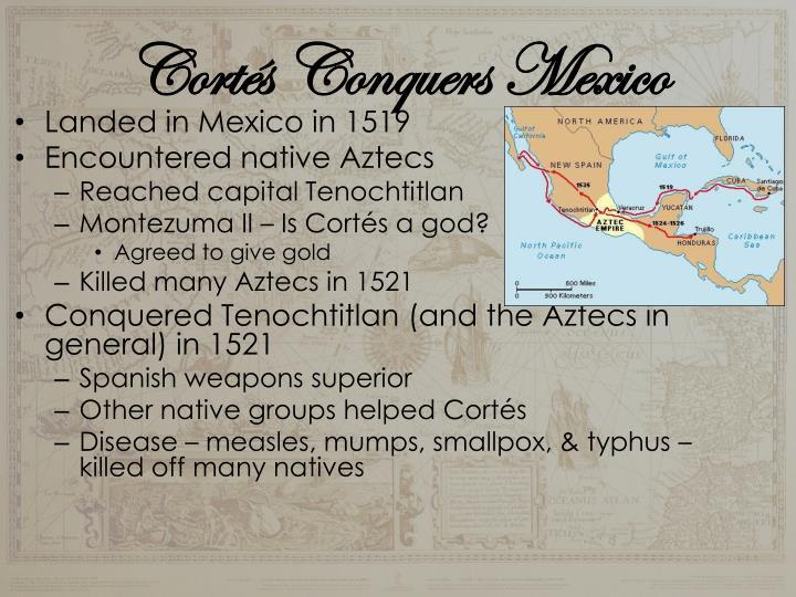 Cortés Conquers Mexico