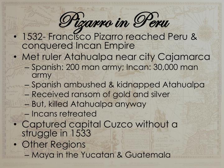 Pizarro in Peru