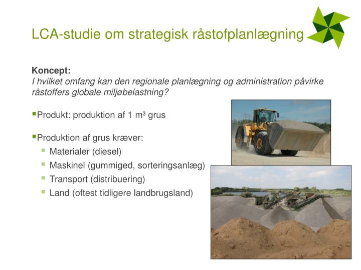 LCA-studie om strategisk råstofplanlægning