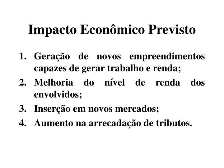 Impacto Econômico Previsto