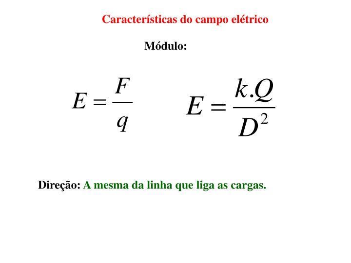 Características do campo elétrico
