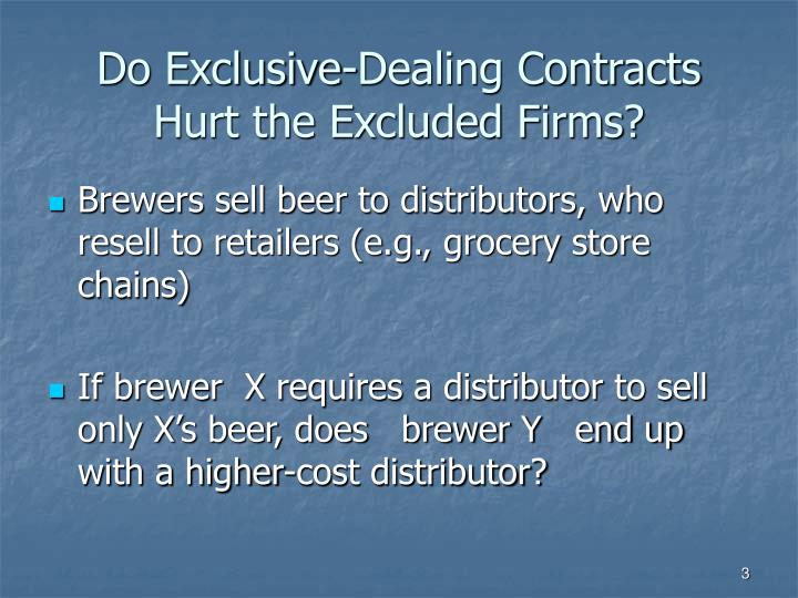 Do exclusive dealing contracts hurt the excluded firms