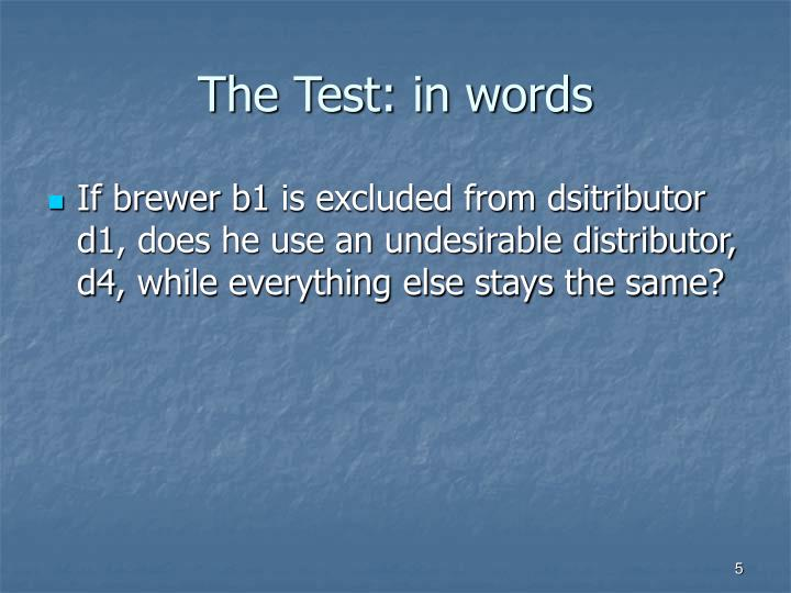 The Test: in words