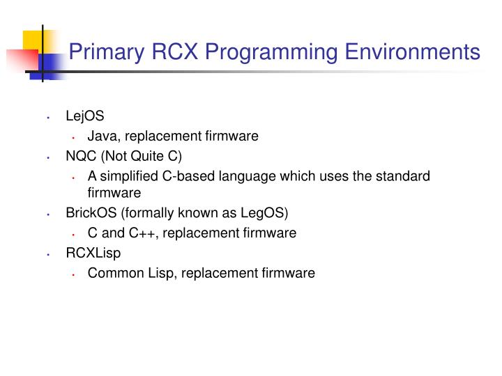 Primary rcx programming environments