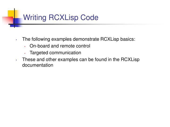Writing RCXLisp Code