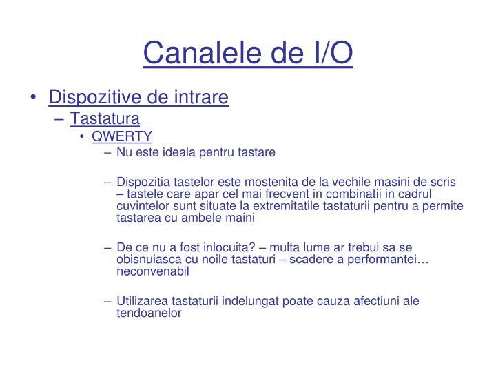 Canalele de I/O