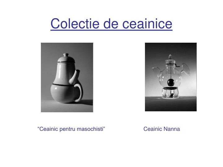 Colectie de ceainice