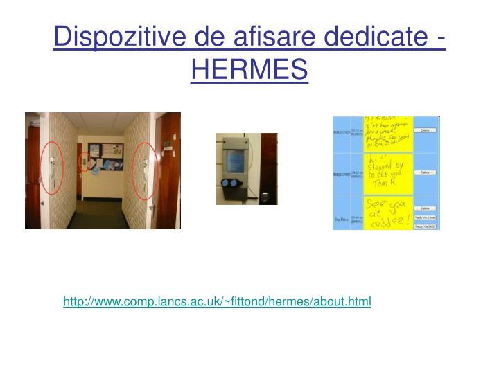 Dispozitive de afisare dedicate - HERMES