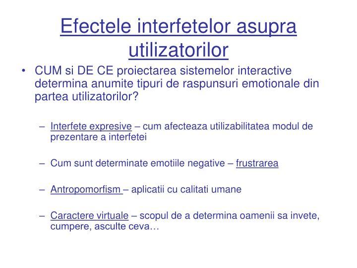 Efectele interfetelor asupra utilizatorilor