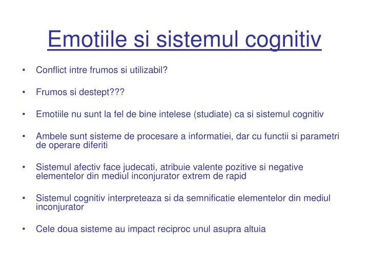 Emotiile si sistemul cognitiv