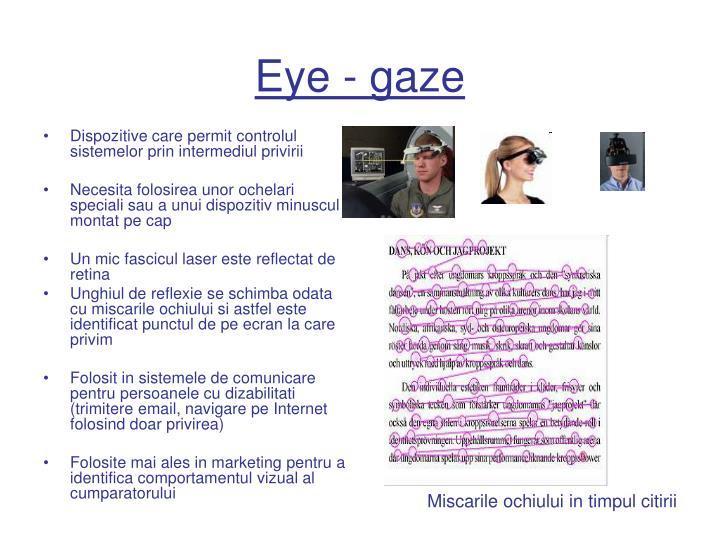 Eye - gaze