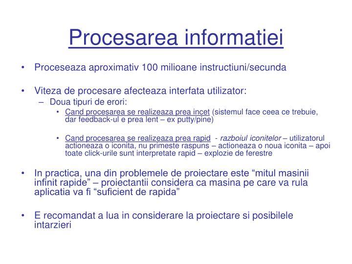 Procesarea informatiei