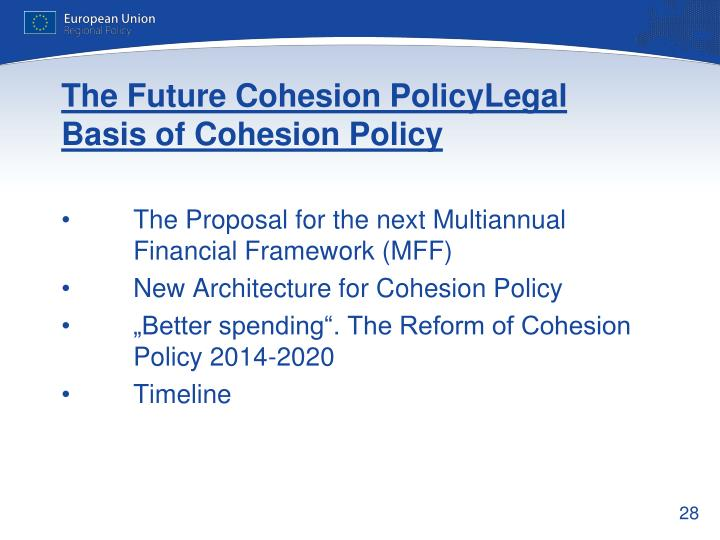 The Future Cohesion PolicyLegal Basis of Cohesion Policy
